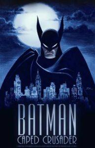 Batman- Caped Crusader