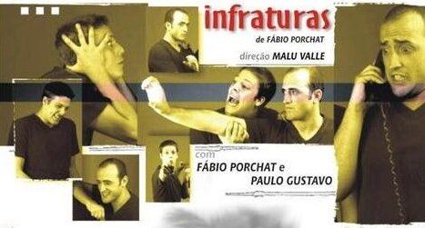 Infraturas- Paulo Gustavo e Fábio Porchat/ Divulgação